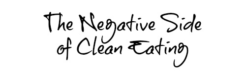 clean eating negative graphic
