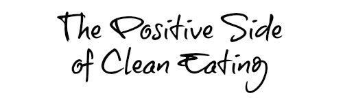 clean eating positive graphic