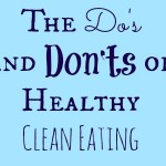 dos and donts healthy clean eating graphic