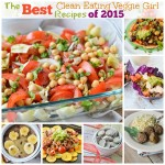 Fifteen of The Best Clean Eating Veggie Girl Recipes of 2015| cleaneatingveggiegirl.com