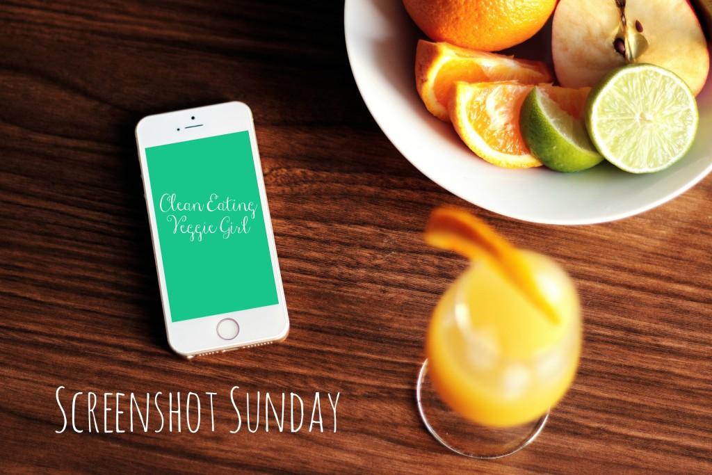 Screenshot Sunday | cleaneatingveggiegirl.com