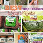 The Best Paleo Products to Buy at Costco | cleaneatingveggiegirl.com #Paleo #glutenfree #Costco