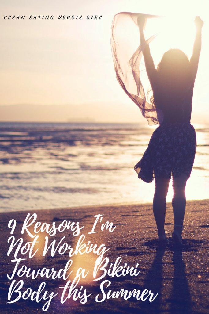 9 Reasons I'm Not Working Toward a Bikini Body this Summer