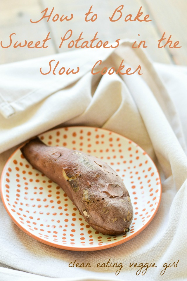 How to Bake Sweet Potatoes in the Slow Cooker | cleaneatingveggiegirl.com