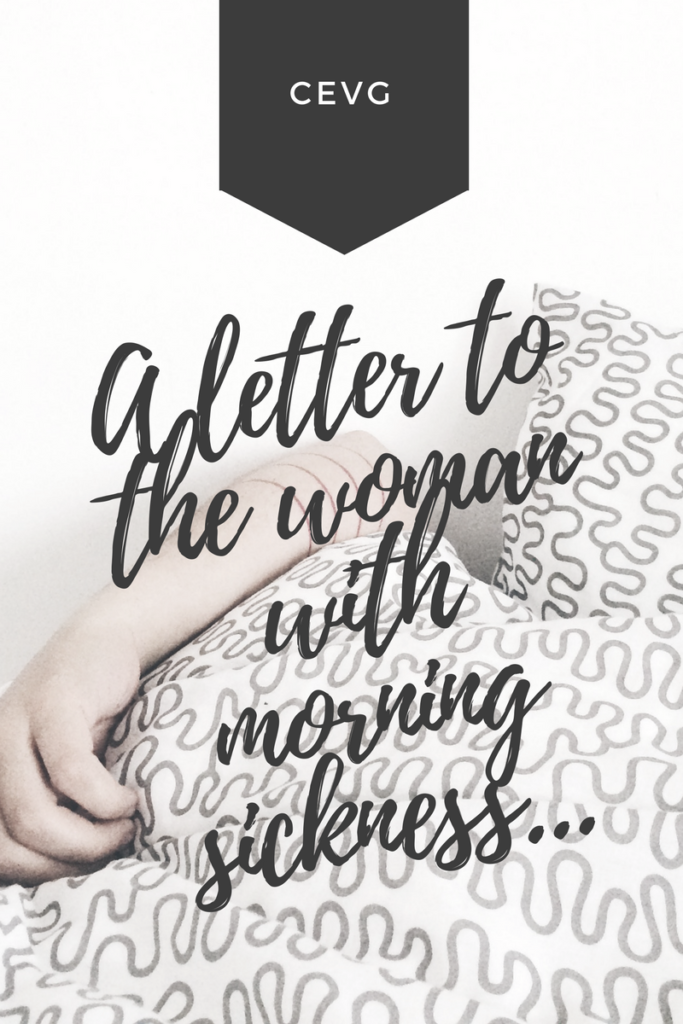 A letter to the woman with morning sickness... | cleaneatingveggiegirl.com