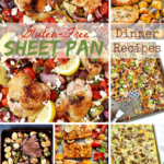 Gluten-Free Sheet Pan Dinner Recipes | cleaneatingveggiegirl.com