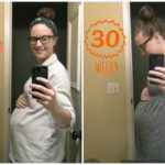 30 Week Pregnancy Update | cleaneatingveggiegirl.com