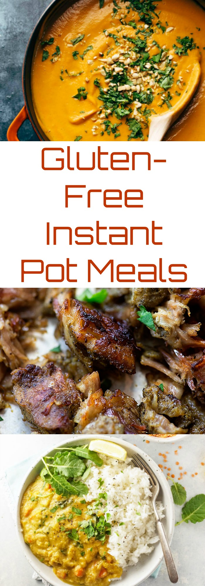 Gluten-Free Instant Pot Meals that are perfect for new moms and weeknight dinners!